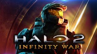 Halo 2: Anniversary | Infinity War Style | 1080p