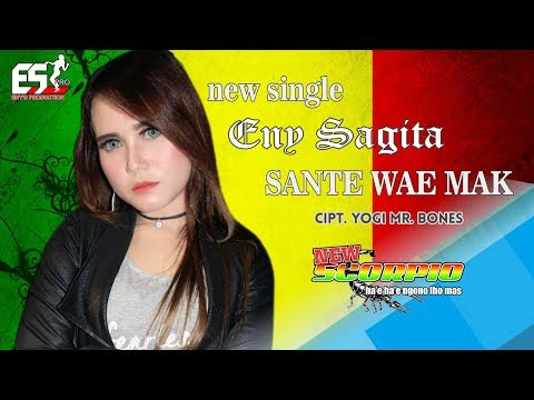 Eny Sagita - Sante Wae Mak [OFFICIAL]
