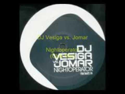DJ Vesiga.vs.Jomar--Nightoperator ( Club Mix)