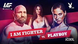 I AM FIGHTER vs. PLAYBOY PLAYMATE