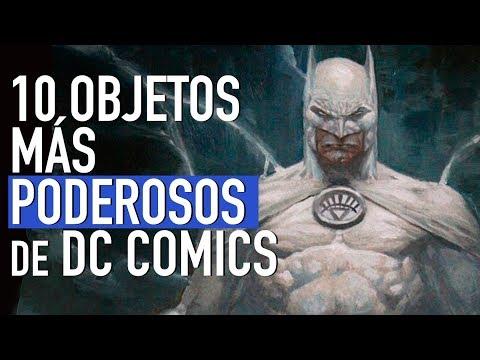 Top 10 objetos más poderosos en DC Comics