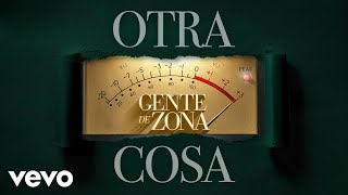 Gente De Zona Lo Que T y Yo Vivimos Audio.mp3