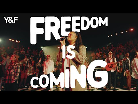 Hillsong Young & Free – Freedom Is Coming (Live)