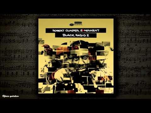 Robert Glasper -  Calls [feat Jill Scott]