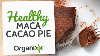 Maca Cacao Pie Recipe | How to Make a Healthy Chocolate Cake | DYI Maca Cake