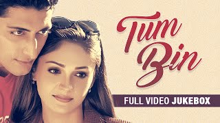 """Tum Bin"" Full Video Songs (Jukebox) 