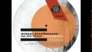 Mikael Stavostrand feat Big Bully - Please my Pain
