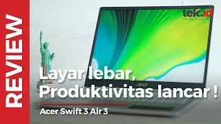 Review Acer Swift 3 Air 3, layar lebar dengan rasio 3:2, produktivitas lancar!