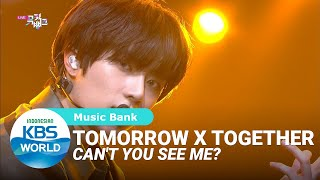 TOMORROW X TOGETHER - Can't You See Me? (세계가 불타버린 밤 우린...) [Music Bank/29-05-2020][SUB INDO]