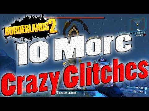 Borderlands 2 | 10 More Crazy Glitches That Still Work!