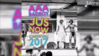 aaa badboy jus now carnival 2017 bbc 1xtra soca mix