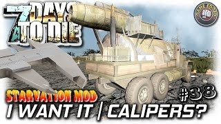 7 Days To Die | Starvation Mod | Nice Truck + Calipers? | EP38 | Let's Play 7DTD Gameplay