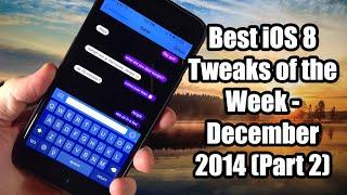 Best iOS 8 Jailbreak Tweaks of the Week! - December 2014 (Part 2)