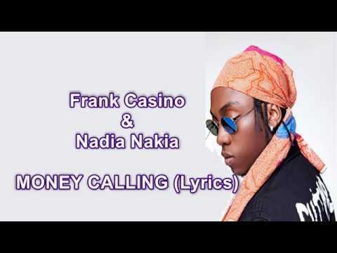 Nadia Nakai and Frank Casino - Money Calling Lyrics Video