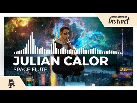 Julian Calor - Space Flute [Monstercat Release]