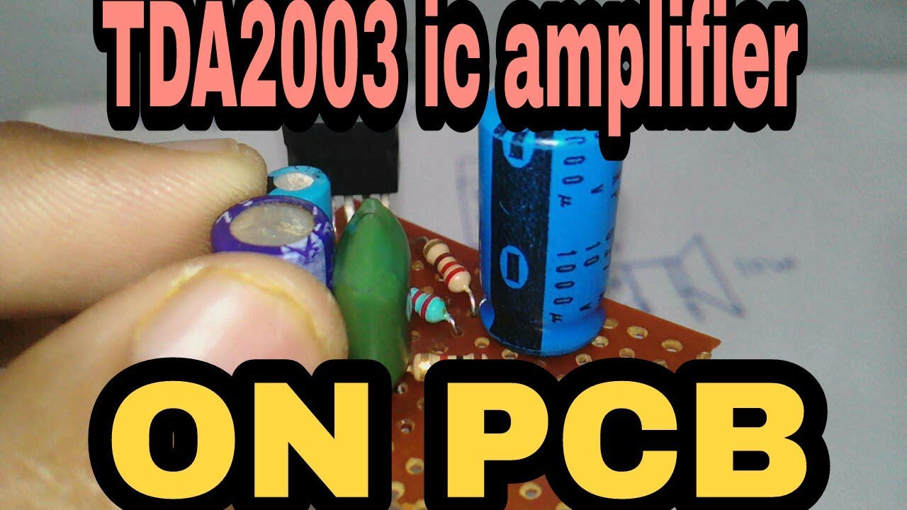 How To Make A Powerful Amplifier With Ic Tda 2003 6 10w Audio Tda2002 Circuit Diagram
