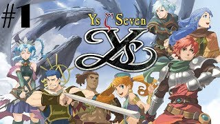 Ys SEVEN Walkthrough Gameplay Part 1 - Prologue & Altago Plains (PC)