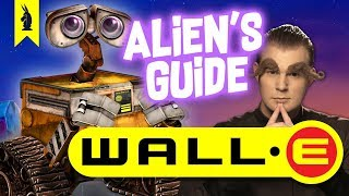 Alien's Guide To Wall E