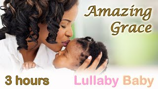 ☆ 3 HOURS ☆ AMAZING GRACE Instrumental ♫  PIANO, CELLO + STRINGS ~ Relaxing Music ~ Baby Sleep Songs
