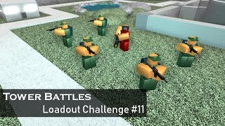 Meet The Squad | Loadout Challenge #11 | Tower Battles [ROBLOX]