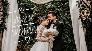Cansu & Muharrem Wedding Story
