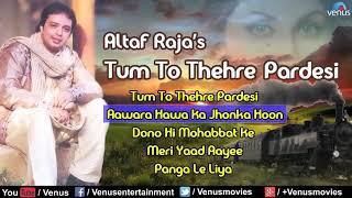 Aawara Hawa Ka Jhonka Hoon Full Audio Song - Altaf Raja | Best Hindi Song