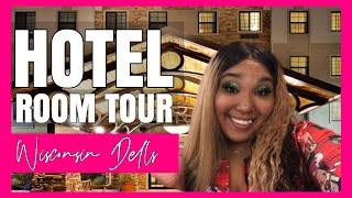 HOTEL ROOM TOUR ♥ Wisconsin Dells