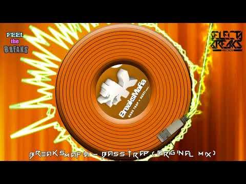 BreaksMafia - Bass Trap (Original Mix)