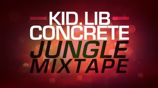 Kid Lib - Concrete Jungle Mixtape