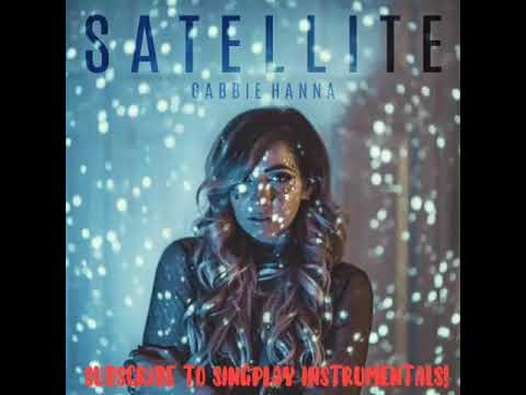 Satellite - Gabbie Hanna (Instrumental Karaoke)