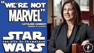"Kathleen Kennedy on Star Wars  - ""We're Not Marvel"""