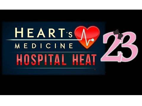 Heart's Medicine 3: Hospital Heat - Ep23 - w/Wardfire