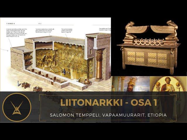 Liitonarkki - Salomon temppeli, vapaamuurarit, Etiopia - osa 1
