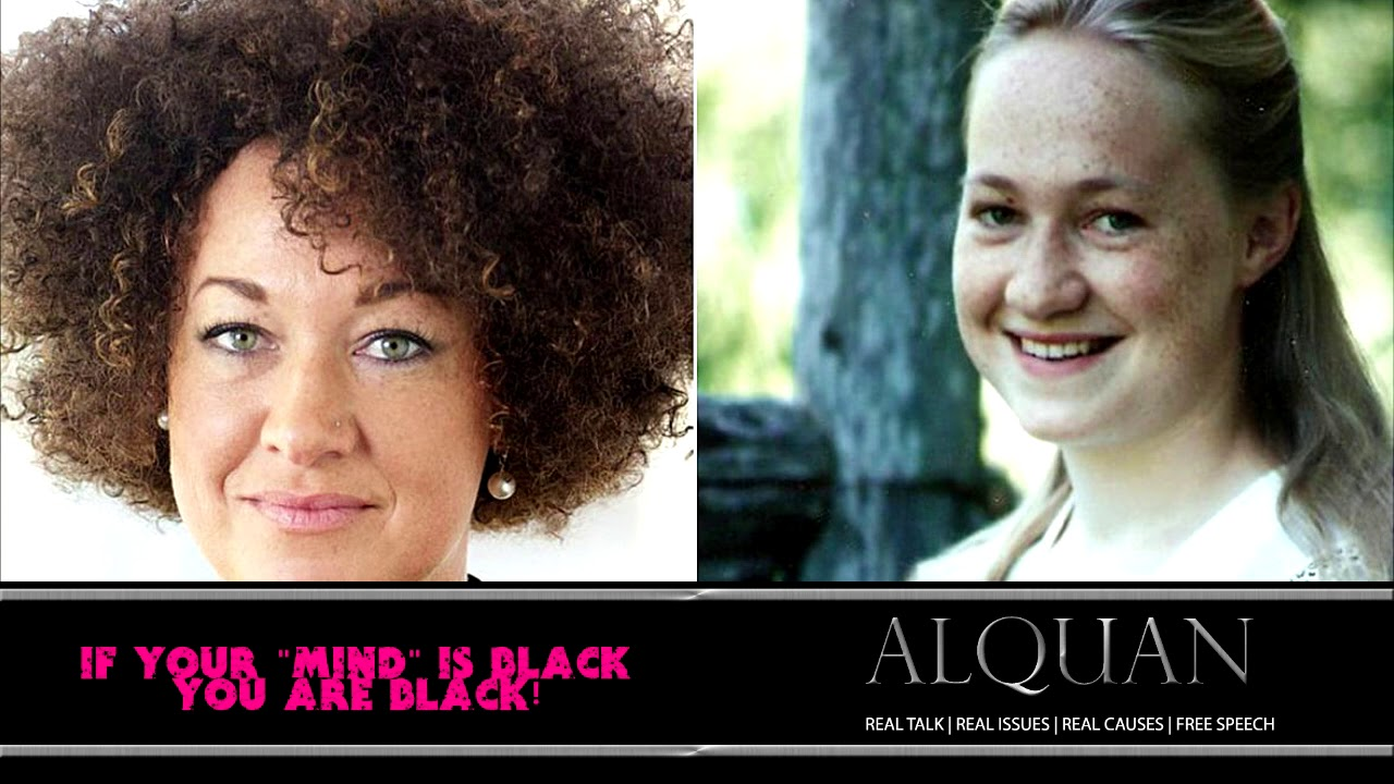 If your MIND is black - then YOU are black!