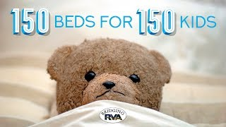 150 Beds for 150 Kids 2017