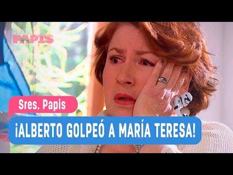 Sres. Papis - ¡Alberto golpeó a María Teresa! - Mejores Momentos / Capitulo 45