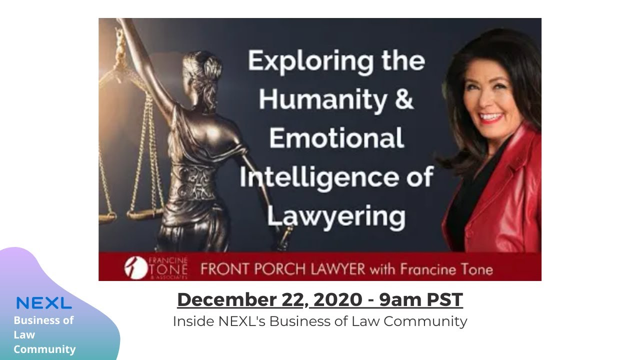 Fireside Chat with Francine Tone on Emotional Intelligence for Lawyers
