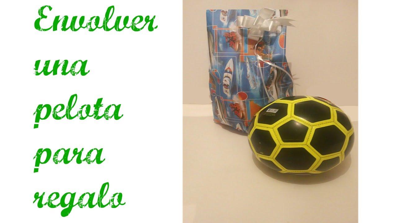 Diy como envolver una pelota para regalo navide o how to - Como envolver un regalo grande ...