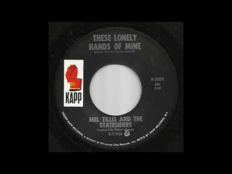 Mel Tillis & The Statesiders - These Lonely Hands Of Mine