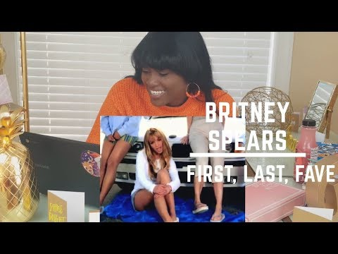 [REQUESTED REACTION] BRITNEY SPEARS: First, Last and Favorite Single