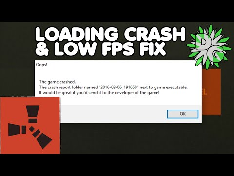 Rust - Loading Crash & Low FPS Fix