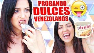 Probando Dulces Venezolanos! SandraCiresArt