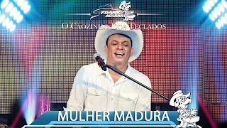 Frank Aguiar - Mulher Madura (DVD O CÃOZINHO DOS TECLADOS)