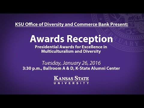 2016 Commerce Bank Presidential Awards for Excellence in Multiculturalism and Diversity at K-State