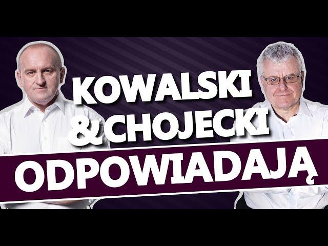 Kowalski & Chojecki ODPOWIADAJĄ 3.11.2017