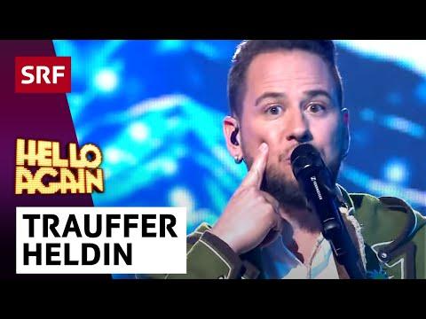 Trauffer | Heldin | Hello Again 2018