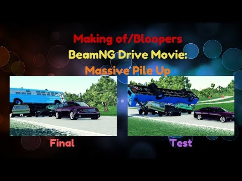 Beamng Drive Bloopers/Making Of Movie: Massive Pile Up  (+Sound Effects)