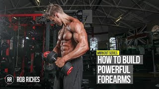 Best Forearm Exercises | Rob Riches
