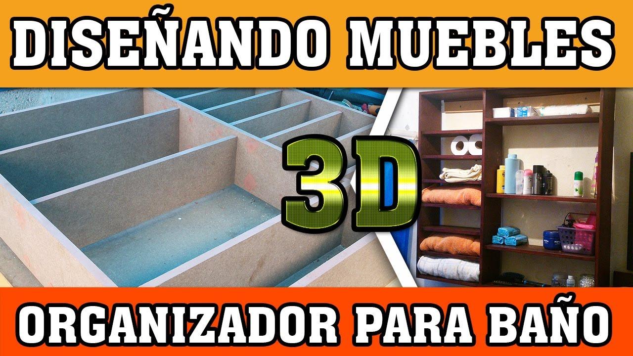 Dise o de muebles en 3d organizador para ba o youtube for Diseno de banos 3d