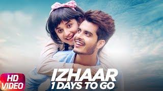 Latest Punjabi Song 2017 | 1 Day To Go | Izhaar | Gurnazar | Kanika Mann
